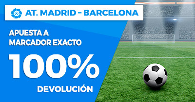 Paston la Liga - At. Madrid vs Barcelona devolución 100%