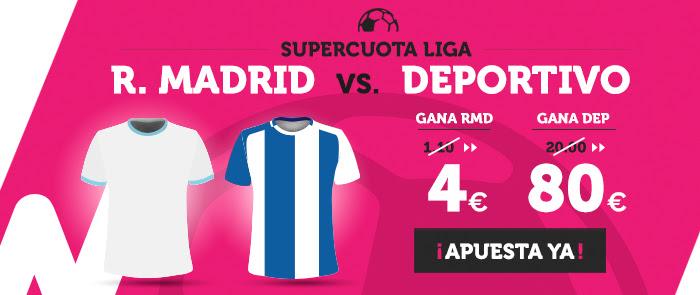 Supercuota Wanabet la Liga R. Madrid - Deportivo
