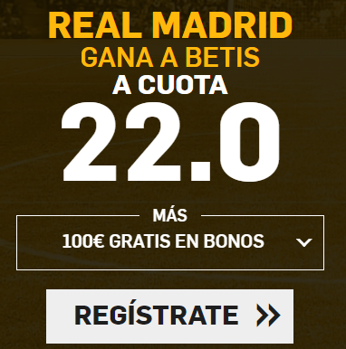 Supercuota Betfair la Liga Real Madrid betis
