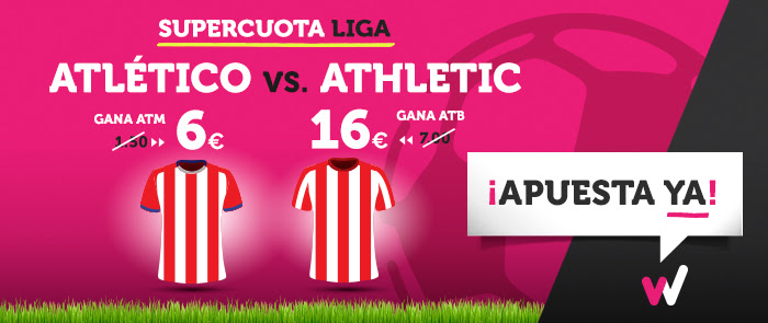 Supercuota Wanabet la Liga Atlético - Athletic