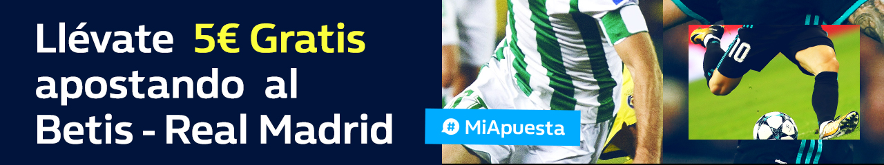 WilliamHill 5€ gratis Betis - Real Madrid