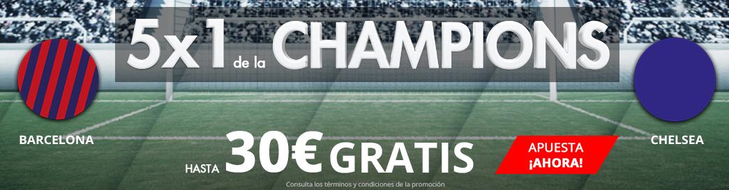 Suertia 5x1 de la Champions Barcelona - Chelsea hasta 30€ gratis