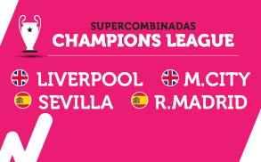 Supercombinadas Wanabet Champions League