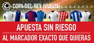 Sportium Copa del Rey Apuesta sin riesgo
