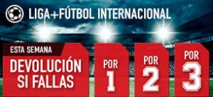 Sportium Liga + Futbol internacional devolución si fallas
