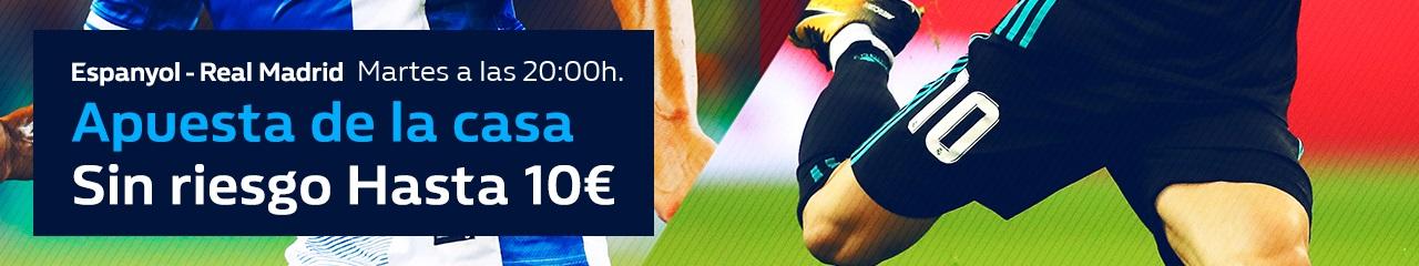 Williamhil la Liga Espanyol - Real Madrid Apuesta sin Riesgo hasta 10€