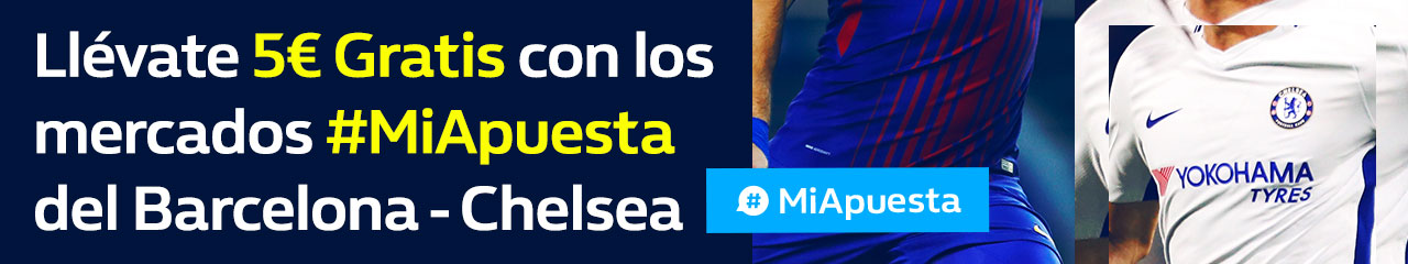 Williamhill Champions League Barcelona - Chelsea