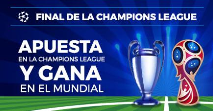 bonos de apuestas Paston Final Champions League Apuesta y gana en el Mundial